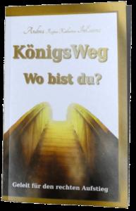 BUCH: KönigsWeg - Wo bist du von Andrea InEssenz