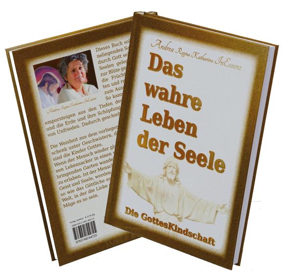 """Buch . """"Das wahre Leben der Seele"""" von Andrea InEssenz"""